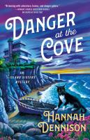 Title: Danger at the cove : an Island Sisters mystery Author:Dennison, Hannah