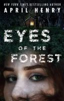 Title: Eyes of the forest Author:Henry, April