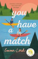 Title: You have a match Author:Lord, Emma