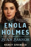Title: Enola Holmes and the black barouche Author:Springer, Nancy