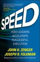 Speed : how leaders accelerate successful execution /