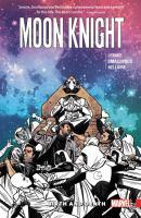Moon Knight: [Vol. 3], Birth and Death