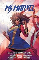 Ms. Marvel: Vol. 7, Damage Per Second