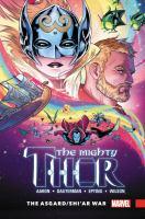 The Mighty Thor: [3], The Asgard/Shi'ar War