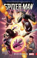 Spider-Man: Miles Morales. [Vol. 3]