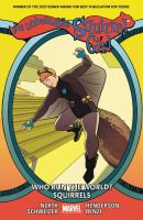 The Unbeatable Squirrel Girl: [Vol. 6], Who Run the World? Squirrels