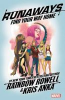 Runaways: Vol. 1 : Find Your Way Home