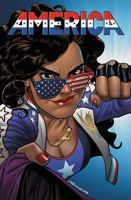 America: Vol. 1, The Life and Times of America Chavez