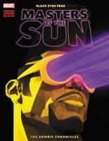 Masters of the Sun: The Zombie Chronicles