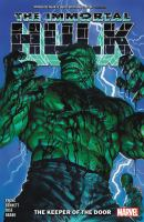 Title: The immortal Hulk. Vol. 8, The keeper of the door Author:Ewing, Al