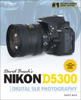 David Busch's Nikon D5300 [electronic resource] : guide to digital SLR photography