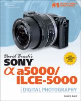 David Busch's Sony Alpha a5000/ilce-5000 [electronic resource] : guide to digital photography