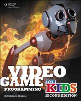 Video Game Programming for Kids, Second Edition