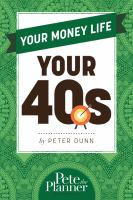 Your money life. Your 40s