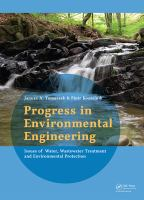 Progress in environmental engineering : water, wastewater treatment and envrionmental protection issues