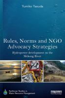 Rules, norms and NGO advocacy strategies : hydropower development on the Mekong River