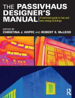The passivhaus designer's manual : a technical guide to low and zero energy buildings