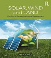 Solar, wind and land : conflicts in renewable energy development