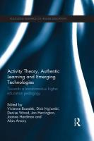 Activity theory, authentic learning and emerging technologies : towards a transformative higher education pedagogy