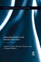 Interculturalization and Teacher Education : Theory to Practice