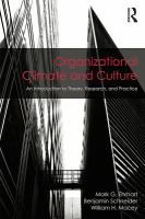 Organizational climate and culture : an introduction to theory, research, and practice