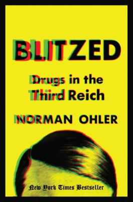 Blitzed: Drugs in the Third Reich book jacket
