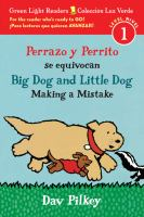 Perrazo y Perrito se equivocan: Big Dog and Little Dog making a mistake