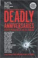 Title: Mystery Writers of America presents deadly anniversaries : celebrating 75 years of Mystery Writers of America Author: