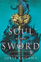 Soul of the Sword (Shadow of the Fox #2) by Julie Kagawa