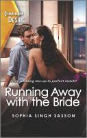 Title: Running away with the bride. Author:Sasson, Sophia Singh