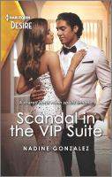Title: Scandal in the VIP suite. Author:Gonzalez, Nadine
