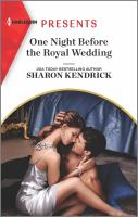 Title: One night before the royal wedding. Author:Kendrick, Sharon