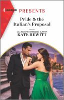 Title: Pride & the Italian's proposal. Author:Hewitt, Kate