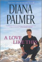 Title: A love like this. Author:Palmer, Diana