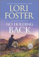 Title: No holding back. Author:Foster, Lori