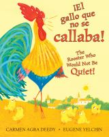 ŁEl gallo que no se callaba!: The rooster who would not be quiet!