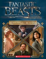 Fantastic beasts and where to find them : character guide
