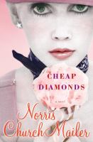Cheap diamonds : a novel