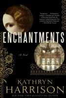 Cover Image for Enchantments by Kathryn Harrison