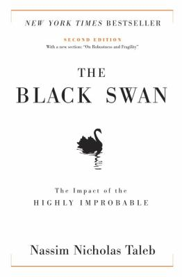 Cover Image for The Black Swan: The Impact of the Highly Improbable  by Nassim Taleb