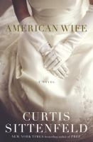Cover of the book American wife : a novel