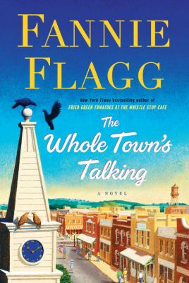 Cover Image for The Whole Town's Talking by Fannie Flagg