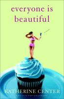 Book Cover for Everyone is Beautiful by Katherine Center