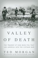Cover of the book Valley of death : the tragedy at Dien Bien Phu that led America into the Vietnam War