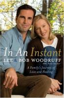 In an instant : a family's journey of love and healing