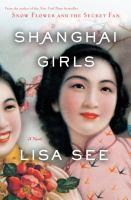 Shanghai girls : a novel