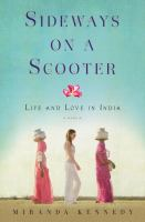 Sideways on a scooter : life and love in India