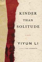 Kinder than solitude : a novel