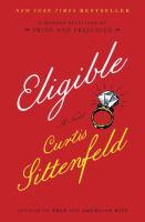 Eligible: A Novel