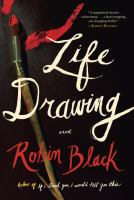 Cover of the book Life drawing : a novel